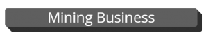 Mining Business button copy